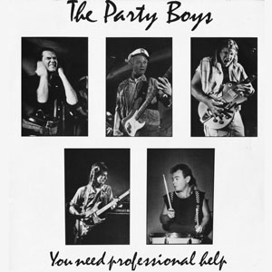 The Party Boys - You Need Professional Help