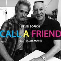 Kevin Borich with Russell Morris - Call A Friend