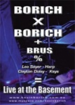 Borich X Borich + Brus Double CD and DVD combined
